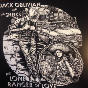 Jack Oblivian & The Sheiks - The Lone Ranger Of Love lp (Mony)